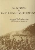 MONTAGNE DI VALTELLINA E VALCHIAVENNA