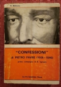 Pietro Favre - CONFESSIONI - Centro Editoriale Pro Sanctitate 1980