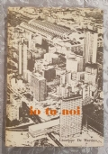 IO TU NOI - Giuseppe De Martino - Grafica L.P.Genova 1972