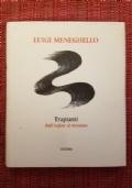 TRAPIANTI (Dall'inglese al vicentino) - I Ed. Rizzoli 2002
