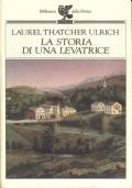 LA STORIA DI UNA LEVATRICE la vita di Martha Ballard dal suo diario (1785-1812)