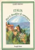 ITALIA. BED & BREAKFAST DI CAMPAGNA