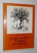 COME PARLARE D'AMORE SORRIDENDO