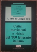 Critici, movimento e riviste del 900 letterario italiano