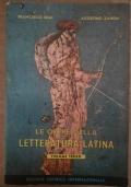 Le opere della letteratura latina vol 3