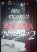 Alla ricerca di Parma perduta 2