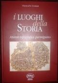 I luoghi della storia Atlante topografico parmigiano