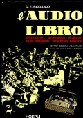 L�AUDIO LIBRO Amplificatori - altoparlanti - microfoni - dischi fonografici - registratori magnetici