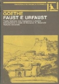 FAUST e URFAUST. Testo tedesco con traduzione a fronte. Volume secondo