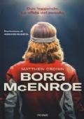 Borg McEnroe - due leggende . La sfida del secolo