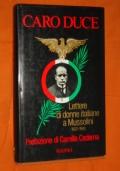 Caro Duce lettere di donne italiane a Mussolini, 1922-1943