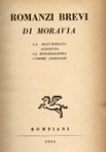 ROMANZI BREVI. LA MASCHERATA / AGOSTINO / LA DISUBBIDIENZA / L'AMORE CONIUGALE