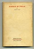 GOETHE - VIAGGIO IN ITALIA - VALLECCHI 1955