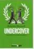 UNDERCOVER (Niente è come sembra)