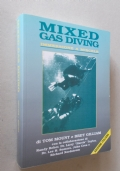 Mixed gas diving. Immersione a miscele