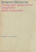 Fotografia geografica / Geografia della fotografia