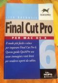 Final Cut Pro 6. Per Mac OS X