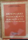 Dizionario pedagogico ragionato- Termini e problemi