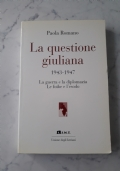 La Questione Giuliana 1943-1947