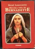 Piccola vita di Bernadette