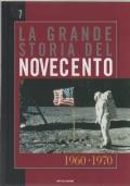 La grande storia del novecento vol. 7 1960-1970