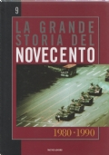 La grande storia del novecento vol. 9 1980-1990