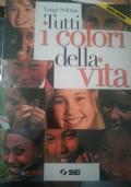 Tutti i colori della vita