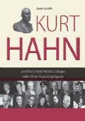 Kurt Hahn and the United World Colleges with Other Founding Figures