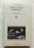 Ercole Luigi Morselli vita e opera