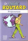 Provenza (Le Guide Routard) 2000-2001