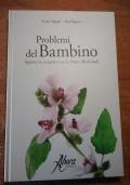 PROBLEMI DEL BAMBINO Approccio integrato con le Piante Medicinali
