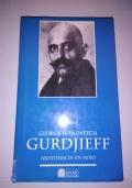 GEORGE IVANOVITCH GURDJIEFF ANATOMIA DI UN MITO
