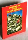 WILLIAM SWEETLOVE - CRACKING ART LOVES