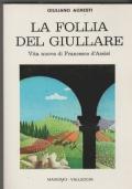 La follia del giullare Vita nuova di Francesco d'Assisi Nuova edizione riveduta