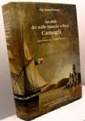 CAMOGLI - LA CITTA DEI MILLE BIANCHI VELIERI