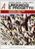 Linguaggi e Progetto A - Materiali per una indagine progettuale