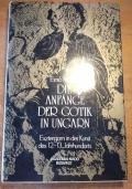 Die Anfänge der Gotik in Ungarn : Esztergom in der Kunst des 12.-13. Jahrhunderts