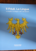 Guida ai luoghi della Grande Guerra nella provincia di Udine vol.1 I luoghi della memoria