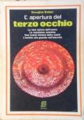 L'APERTURA DEL TERZO OCCHIO
