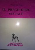 IL PREGIUDIZIO SOCIALE