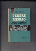 VEDERE MEGLIO SENZA OCCHIALI