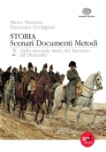Storia, Scenari Documenti Metodi, Volume 2: Dalla seconda metà del Seicento all'Ottocento.