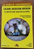 Il gatto che scattò la foto - LILLIAN JACKSON BRAUN - IL GIALLO MONDADORI 2932 -