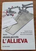 L' allieva - Alessia Gazzola
