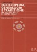 Enciclopedia, genealogia e tradizione. Tre versioni rivali di ricerca morale