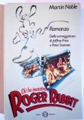 Chi ha incastrato Roger Rabbit. Romanzo dalla sceneggiatura di Jeffrey Price & Peter Seaman