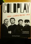 Coldplay - Non cambieremo mai