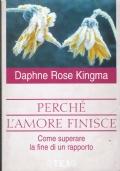 Perché l'amore finisce ( Dafne Rose Kingma )Tea pratica 2001