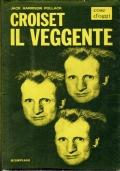 Croiset il veggente ( Pollack Jack Harrison ) Bompiani 1996/1 edizioine