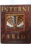 Interni Parigi. Alla scoperta degli interni d'epoca parigini.